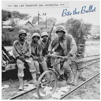 Lee Thompson Ska Orchestra - Bite The Bullet
