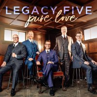 Legacy Five - Pure Love