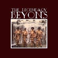Legendary Beyons - The Legendary Beyons
