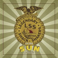 Legendary Shack Shakers - Live From Sun Studio