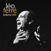 Leo Ferre -Bobino 67