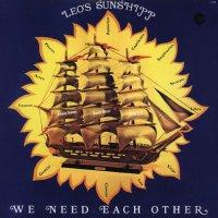 Leo's Sunshipp - We Need Each Other