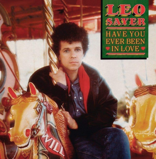 Leo Sayer -Have You Ever Been In Love