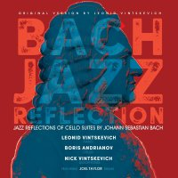 Leonid Vintskevich / Boris Andrianov /  Vintskevich - Bach Jazz Reflection