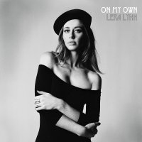 Lera Lynn -On My Own