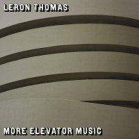 Leron Thomas -More Elevator Music