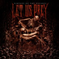 Let Us Prey -Virtues Of The Vicious
