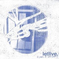 Letlive. -10 Years Of Fake History