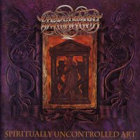 Liers In Wait - Spiritually Uncontrolled Art
