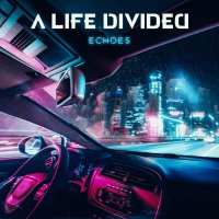 Life Divided - Echoes
