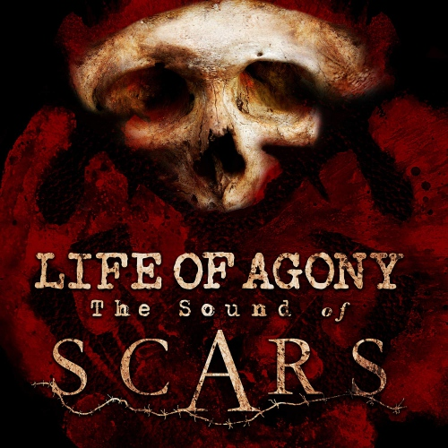 Life Of Agony -The Sound Of Scars