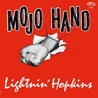 Lightnin Hopkins -Mojo Hand