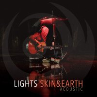 Lights -Skin&earth Acoustic