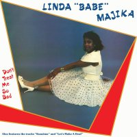 Linda Majika - Don't Treat Me So Bad