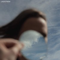 Lindstrom - On A Clear Day I Can See You Forever