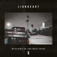 Lionheart - Lionheart | Welcome To The West Coast Ii |