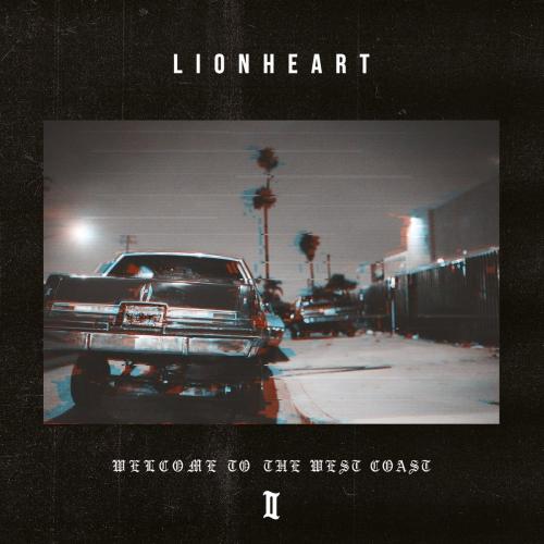 Lionheart - Lionheart   Welcome To The West Coast Ii  