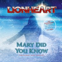 Lionheart -Mary Did You Know