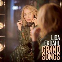Lisa Ekdahl - Grand Songs