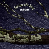 Lisa / Liza -Shelter Of A Song