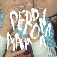 Lisasinson -Perdonamama