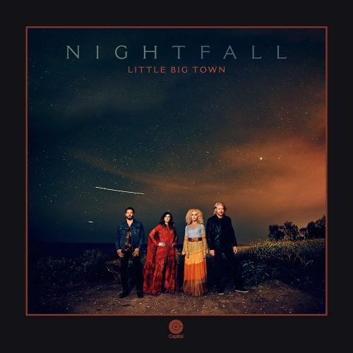 Little Big Town -Nightfall