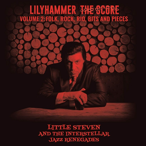 Little Steven - Lilyhammer: The Score - Volume 2: Folk, Rock, Rio, Bits And Pieces