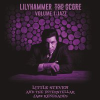 Little Steven - Lilyhammerthe Score Volume 1: Jazz