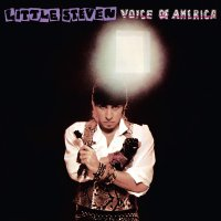 Little Steven & The Disciples Of Soul - Voice Of America