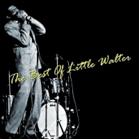 Little Walter - Best Of Little Walter