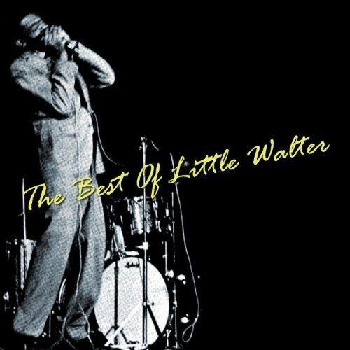 Little Walter -Best Of Little Walter