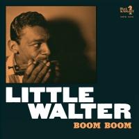 Little Walter -Boom Boom