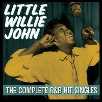 Little Willie John - The Complete R&B Hit Singles