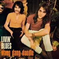 Livin' Blues -Wang Dang Doodle