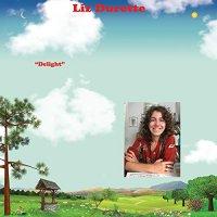 Liz Durette -Delight