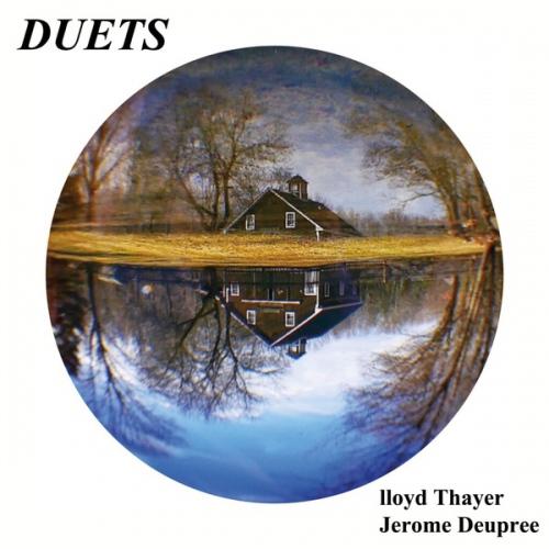 Lloyd Thayer & Jerome Deupree - Duets