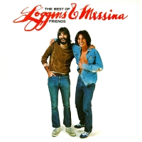 Loggins & Messina -The Best Of Friends-Greatest Hits Audiophile Poster
