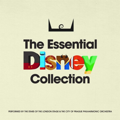 London Music Works  &  The City Of Prague Philharmonic Orchestra - The Essential Disney Collection