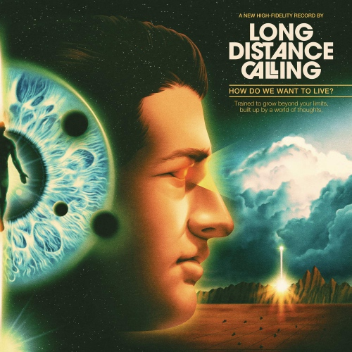 Long Distance Calling -How Do We Want To Live?