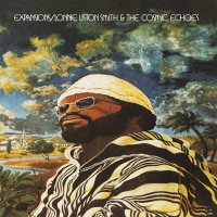 Lonnie Smith Liston  &  The Cosmic Echoes - Expansions