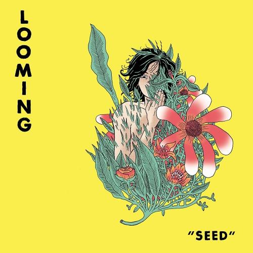 Looming Seed Upcoming Vinyl October 6 2017