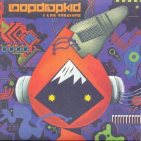 Loopdropkid Y Las Maquinas - Drumming For You
