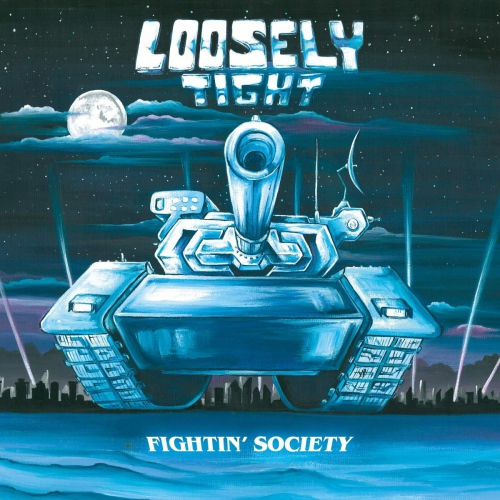 Loosely Tight -Fightin' Society