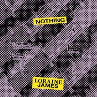 Loraine James - Nothing Ep