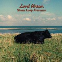 Lord Akton -Stone Loop Presence