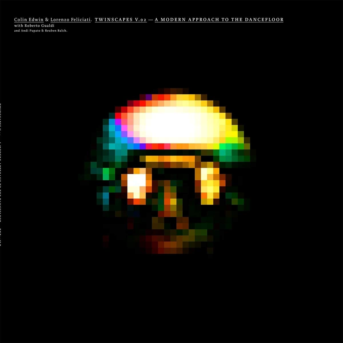 Lorenzo / Edwin, Colin Feliciati - Twinscapes Vol. 2: A Modern Approach To The Dancefloor