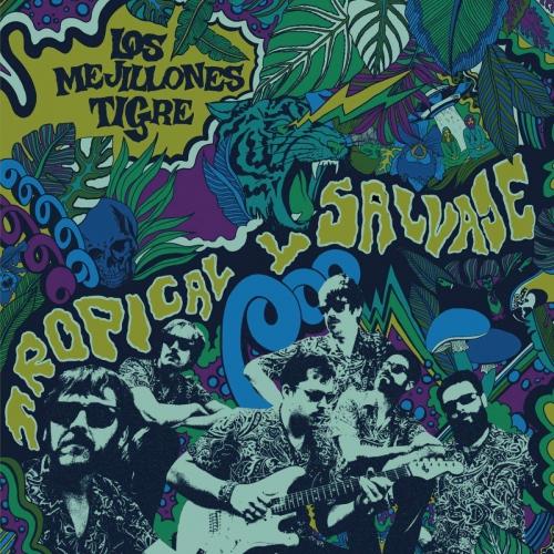 Los Mejillones Tigre - Tropical Y Salvaje