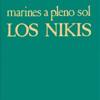 Los Nikis -Marines A Pleno Sol