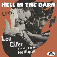 Lou Cifer - Hell In The Barn: Live