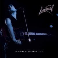 Lou Reed - Thinking Of Another Place